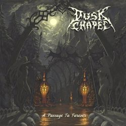 Dusk Chapel - A Passage to Forever