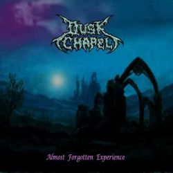 Dusk Chapel - Almost Forgotten Experience