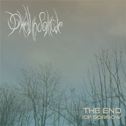 Review for Dwell in Solitude - The End (of Sorrow)