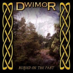 Dwimor - Buried on the Past