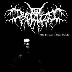 Dydruzel - The Torment of Their Beliefs