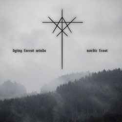 Dying Forest Winds - Nordic Frost
