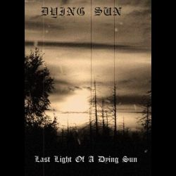 Dying Sun - Last Light of a Dying Sun