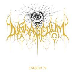 Dysangelium - Exordium