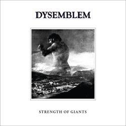 Dysemblem - Strength of Giants