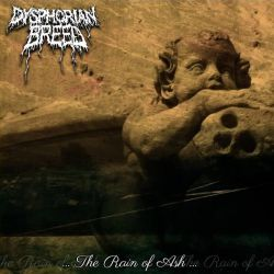 Reviews for Dysphorian Breed - ...the Rain of Ash...