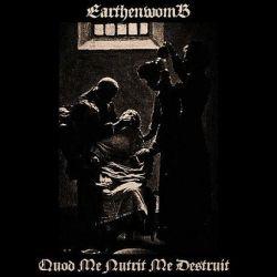 Earthenwomb - Quod Me Nutrit Me Destruit