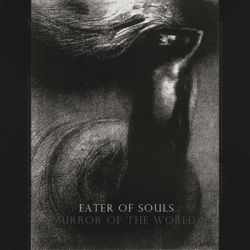 Eater of Souls - Mirror of the World