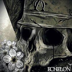 Echelon - Vivito! Creato! Moritor!