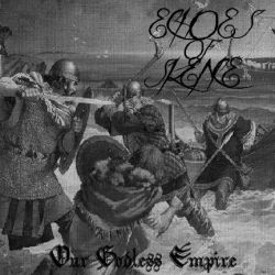 Echoes of Silence - Our Godless Empire