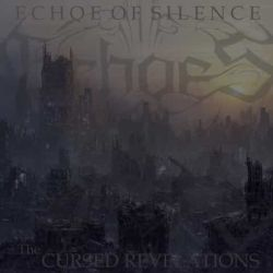Echoes of Silence - The Cursed Revalations