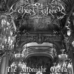 Echoes of Silence - The Midnight Opera