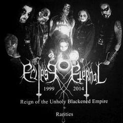 Review for Eclipse Eternal - 1999-2014 (Reign of the Unholy Blackened Empire)