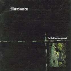 Eikenskaden - The Black Laments Symphonie