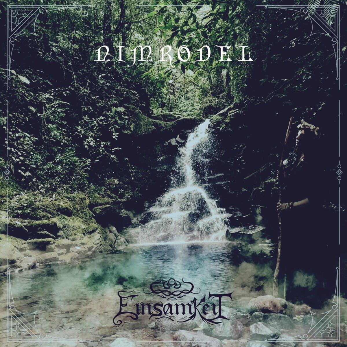 Review for Einsamkeit - Nimrodel