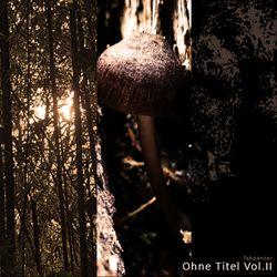 Einsamkeit - Ohne Titel Vol. II