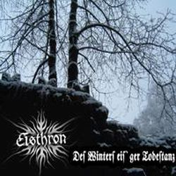 Eisthron - Des Winters eisiger Todestanz