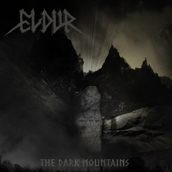 Eldur - The Dark Mountains