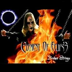 Element of Eclipse - Broken Strings