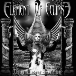 Element of Eclipse - Divine Masque Revelation