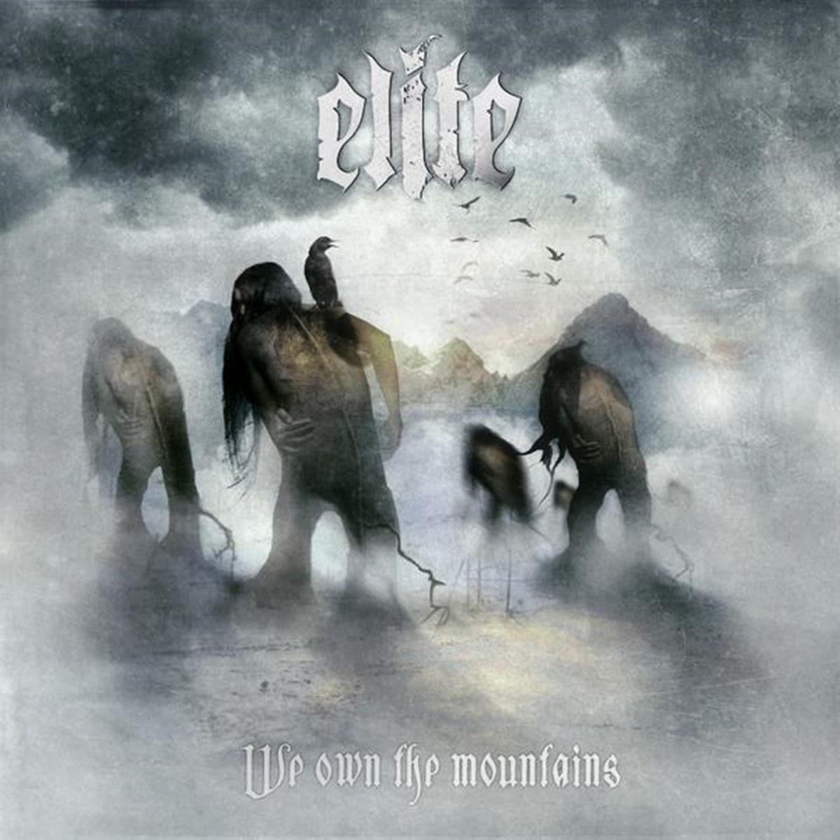 Elite - We Own the Mountains