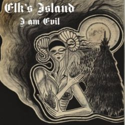 Elk's Island - I Am Evil