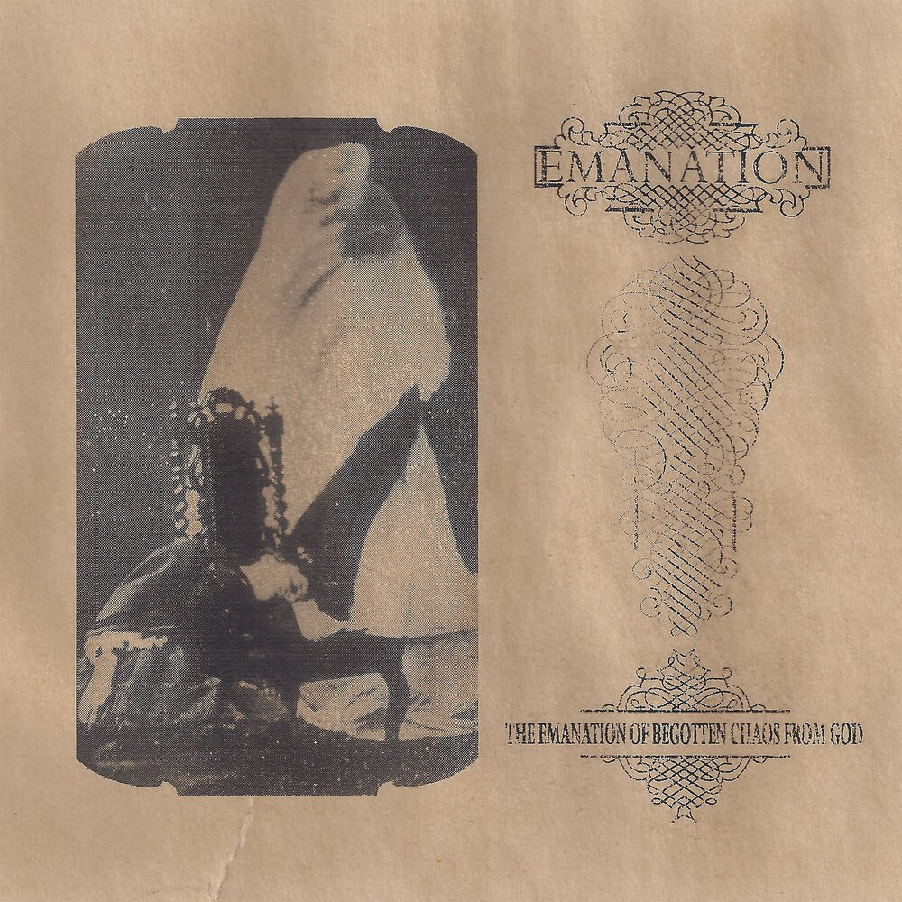Emanation - The Emanation of Begotten Chaos from God