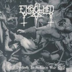 Embalmed (MEX) - Prelude to Satan's War