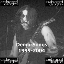 Embraced by Death - Demo-Songs 1999-2004