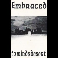 Embraced (FIN) - To Minds Desert
