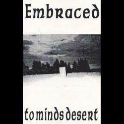Embraced (FIN) - To Minds Desert