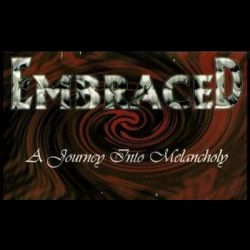 Embraced (SWE) - A Journey into Melancholy