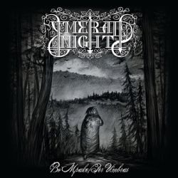 Reviews for Emerald Night - Во мраке (Per Umbras)