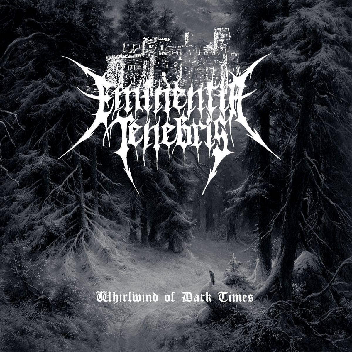 Eminentia Tenebris - Whirlwind of Dark Times