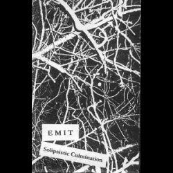 Emit - Solipsistic Culmination