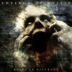 Reviews for Emperor of Myself - Built in Distrust