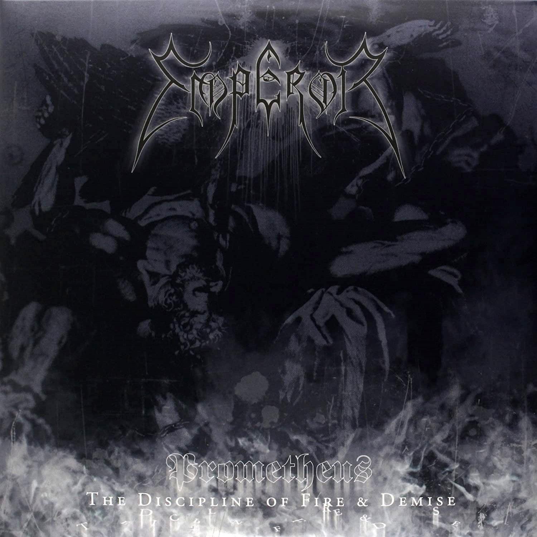 Emperor - Prometheus (The Discipline of Fire and Demise)