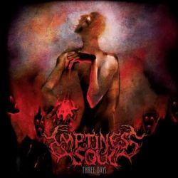 Review for Emptiness Soul - Three Days