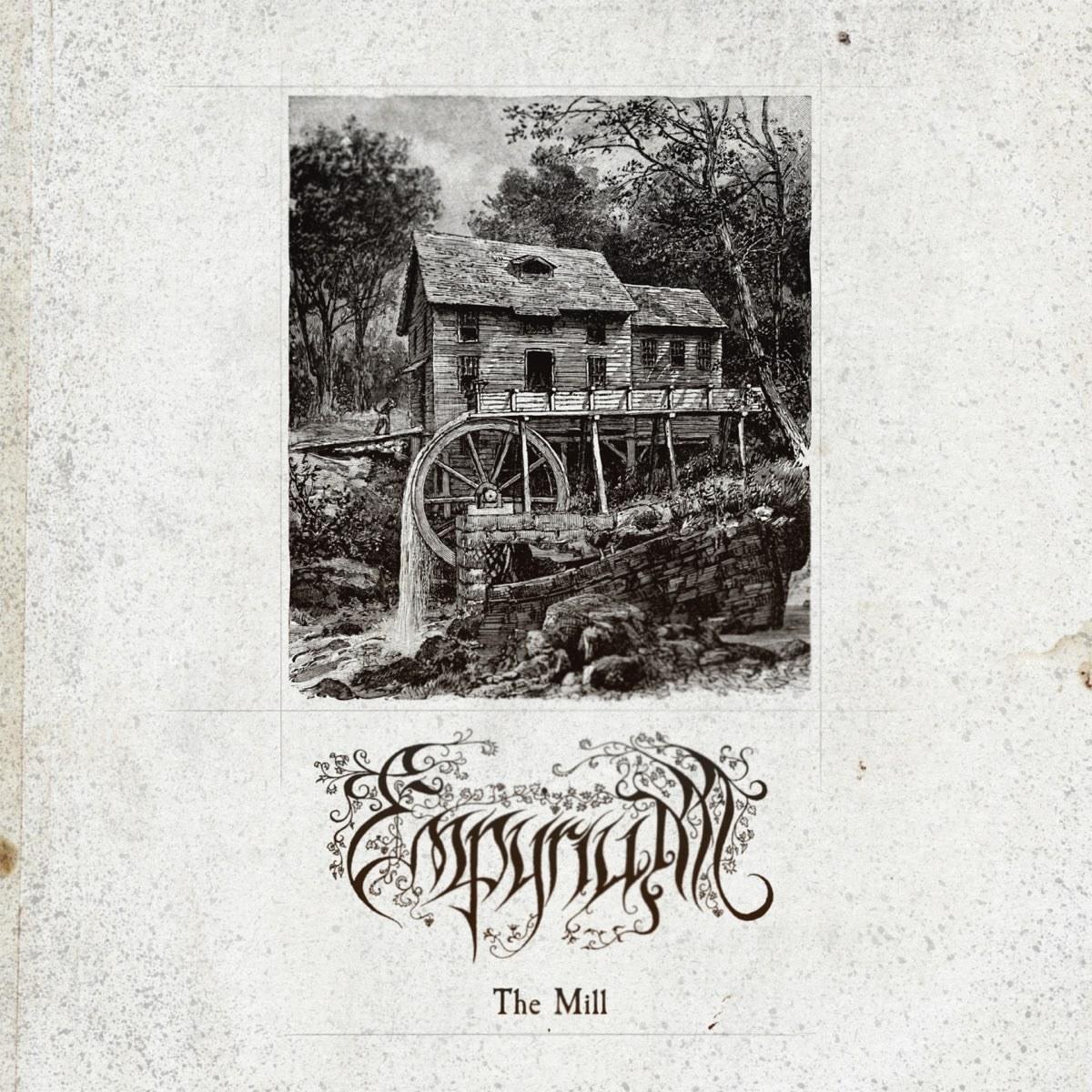 Reviews for Empyrium - The Mill