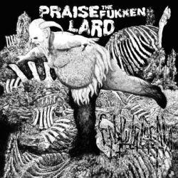 Enbilulugugal - Praise the Fukken Lard