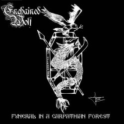 Enchained Wolf - Funeral in a Carpathian Forest