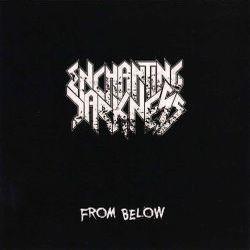 Enchanting Darkness - From Below
