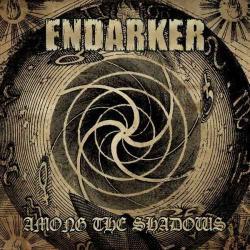 Endarker - Among the Shadows
