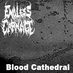 Endless Carnage - Blood Cathedral
