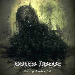 Endless Disease - Hail the Coming End
