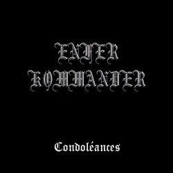 Enfer Kommander - Condoléances