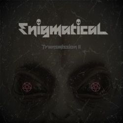 Reviews for Enigmatical - Transmission II