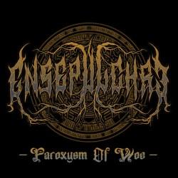 Reviews for Ensepulchre - Paroxysm of Woe
