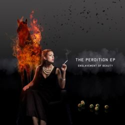 Enslavement of Beauty - The Perdition