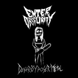 Enter Obscurity - Deströy Poser Metal